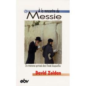 A la rencontre du Messie