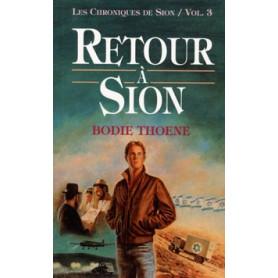 Retour à Sion – Volume 3