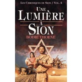 Une lumière à Sion – Volume 4