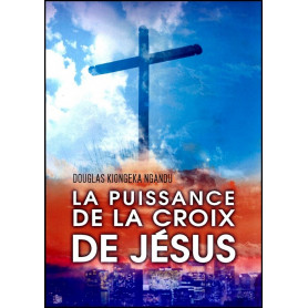 La puissance de la croix de Jésus