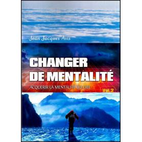 Changer de mentalité – volume 2