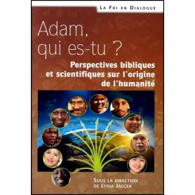 Adam qui es-tu ?