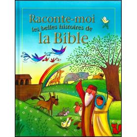 Raconte-moi les belles histoires de la Bible