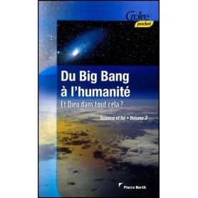 Du Big Bang à l'humanité – Et Dieu dans tout cela ?