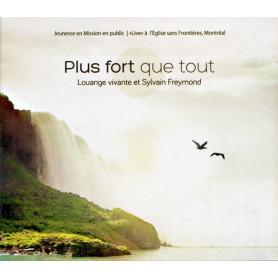 CD Plus fort que tout – Sylvain Freymond et Louange Vivante