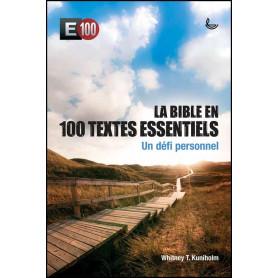 La Bible en 100 textes essentiels