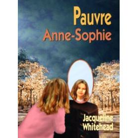 Pauvre Anne-Sophie