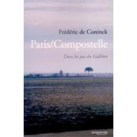 Paris Compostelle – Dans les pas du Galiléen