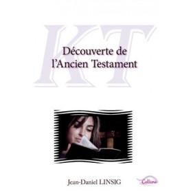 Découverte de l'Ancien Testament