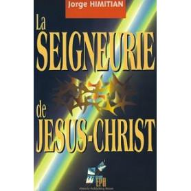 La Seigneurie de Jésus-Christ