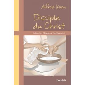 Disciple du Christ selon le Nouveau Testament
