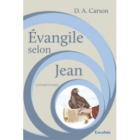Evangile selon Jean – Commentaire Carson