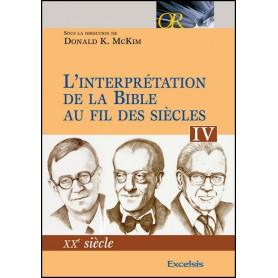 L'interprétation de la Bible au fil des siècles – Tome 4