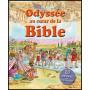 Odyssée au coeur de la Bible