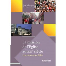 La mission de l'Eglise au 21e siècle