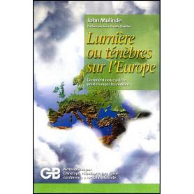 Lumière ou ténèbres sur l'Europe