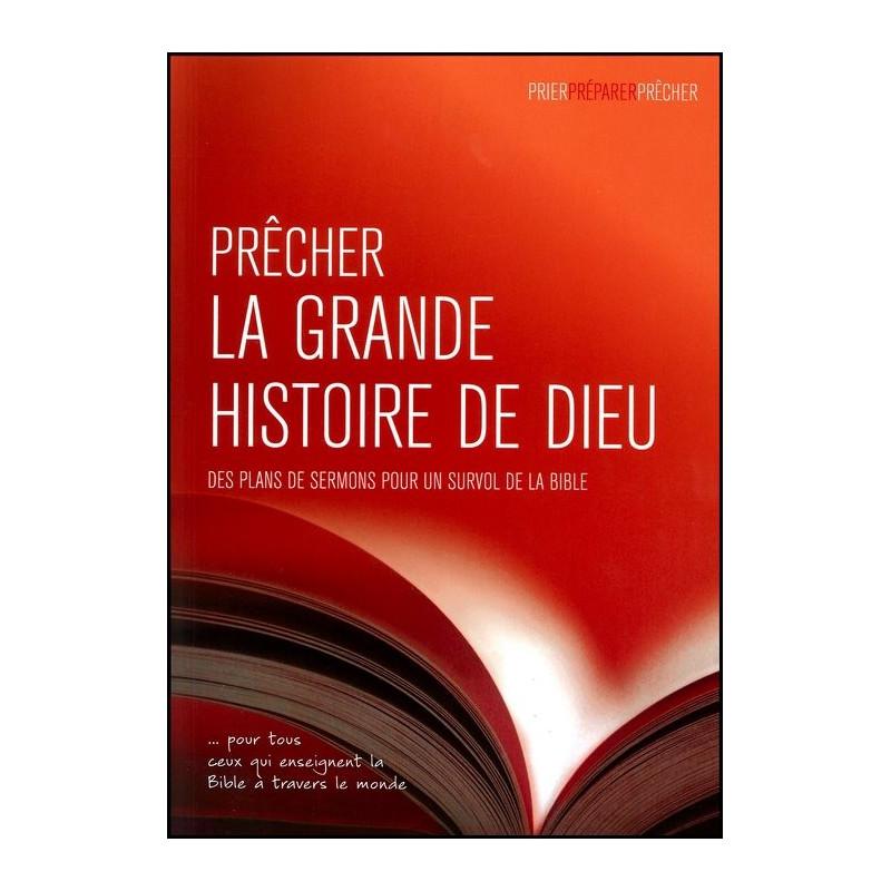 Prêcher la grande histoire de Dieu