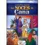 Les noces de Cana – Le merveilleux charpentier