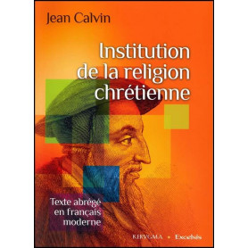 Institution de la religion chrétienne - Abrégé