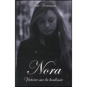Nora Victoire sur la boulimie - Editions Ourania