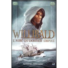 Willibald – L'aube du Dernier Empire