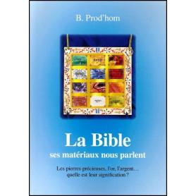 La Bible, ses matériaux nous parlent
