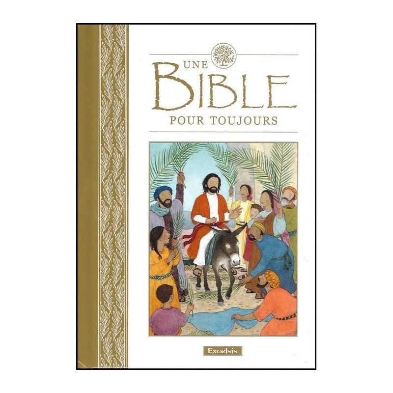 Une Bible pour toujours - Excelsis