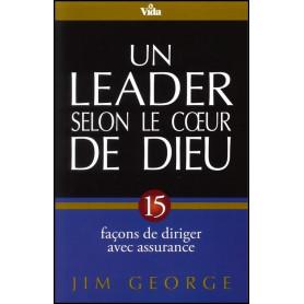 Un leader selon le cœur de Dieu