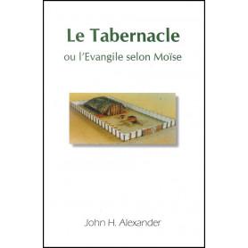 Le tabernacle ou l'évangile selon Moïse