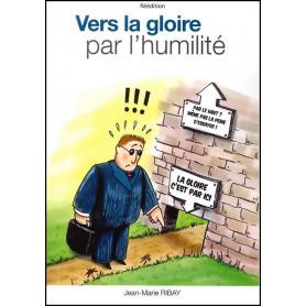 Vers la gloire par l'humilité - réédition
