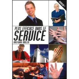Plus efficace dans le service