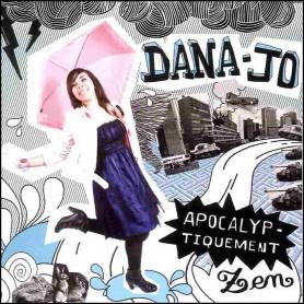 CD Apocalyptiquement - Zen Dana-Jo