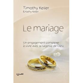 Le mariage un engagement complexe à vivre avec la sagesse de Dieu - relié