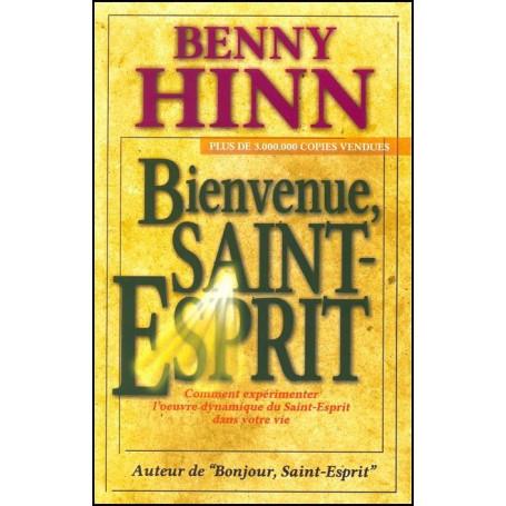 SAINT PDF HINN BIENVENUE ESPRIT BENNY GRATUIT TÉLÉCHARGER