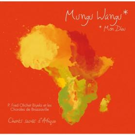 CD Mungu Wangu Mon Dieu - Fred Olichet et les Chorales de Brazzaville