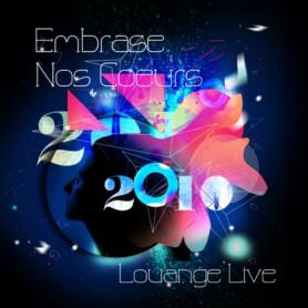 CD Embrase nos cœurs 2010 – Louange Live