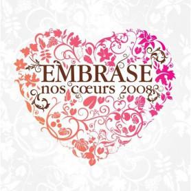 CD Embrase nos cœurs 2008