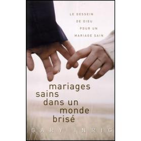 Mariages sains dans un monde brisé