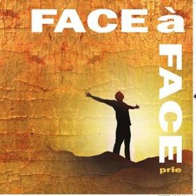 CD Face à Face Prie
