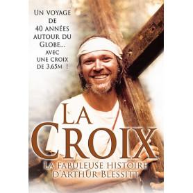 DVD La croix – La fabuleuse histoire d'Arthur Blessitt