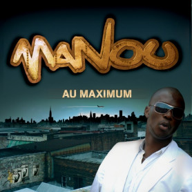 CD Au maximum - Manou