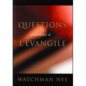 Questions relatives à l'Evangile