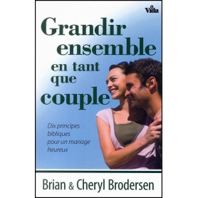 Grandir ensemble en tant que couple – Brodersen - Editions Vida