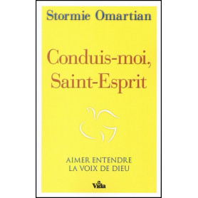 Conduis-moi Saint-Esprit – Stormie Omartian – Editions Vida