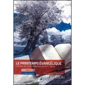 Le printemps évangélique Tome 2 Un arbuste vigoureux – Editions Oasis