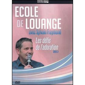 DVD 2 Les défis de l'adoration – Ecole de louange avec Sylvain Freymond