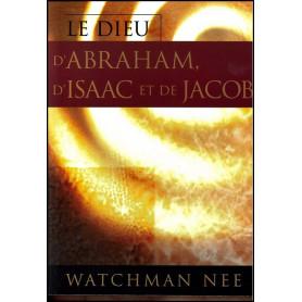 Le Dieu d'Abraham d'Isaac et de Jacob – Watchman Nee