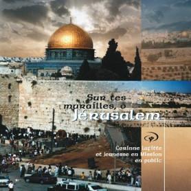 CD Sur tes murailles O Jérusalem – Corinne Lafitte et Jeunesse en mission