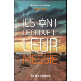 Ils ont découvert leur Messie – Josué Turnil – Editions Ourania