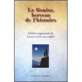 La Genèse, berceau de l'histoire – Francis Schaeffer – Maison de la Bible